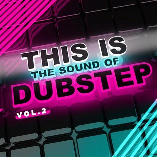 VA - This Is The Sound Of Dubstep Vol 2 (2012) [MULTI]
