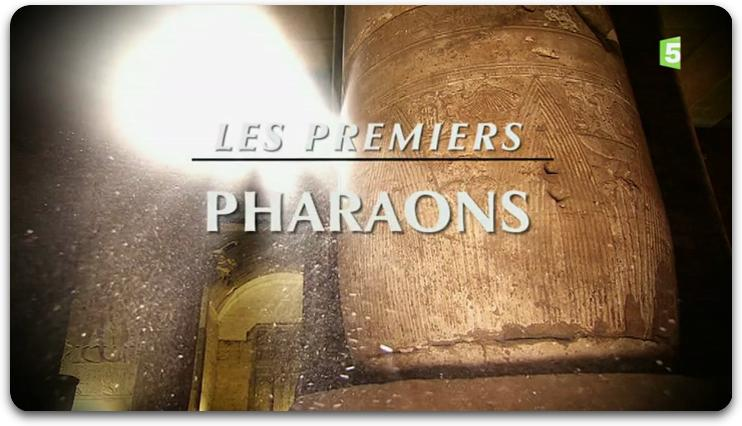 [Multi] Civilisations Disparues - Les Premiers Pharaons [FRENCH | HDTV]