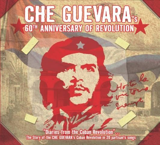 Che Guevaras 60th Anniversary Of Revolution