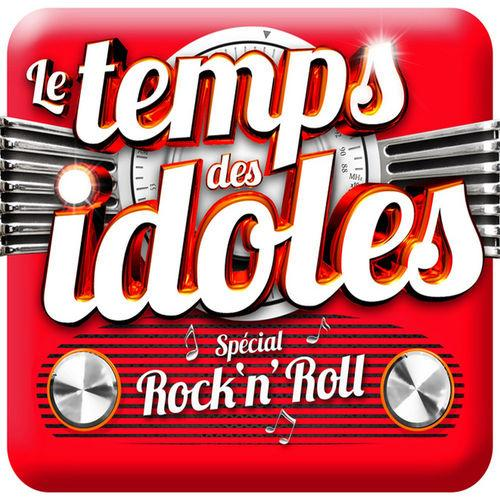 Le temps des idoles Spécial Rock and Roll [Multi]