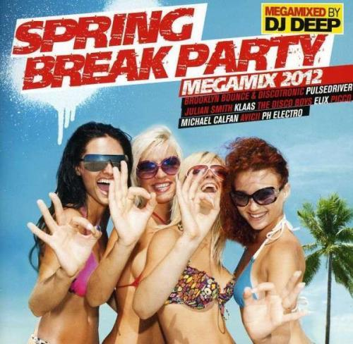 Spring Break Party Megamix 2012