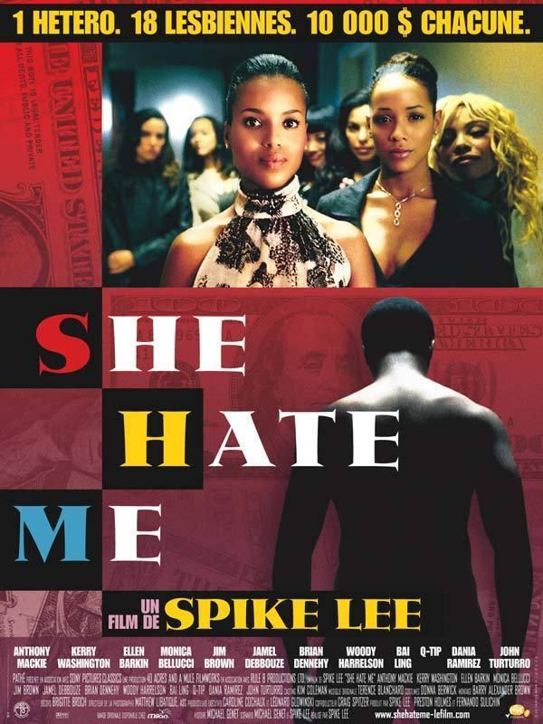She Hate Me [FRENCH] [Blu-Ray 720p]