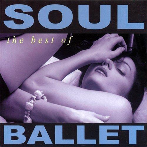 Soul Ballet - The Best Of Soul Ballet (2012) [Multi]