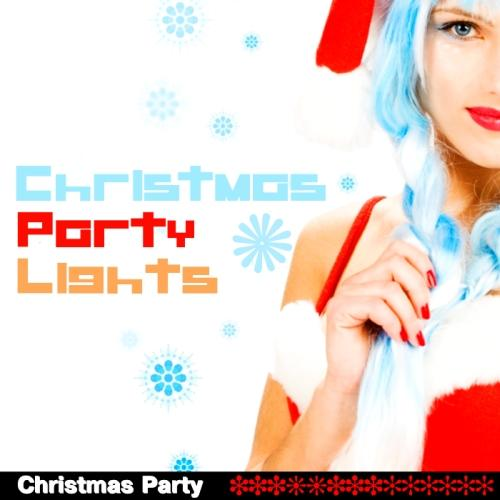Christmas Party Lights (2012)