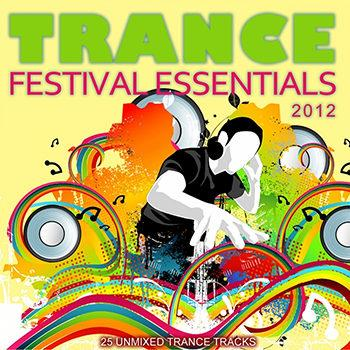 Trance Festival Essentials 2012