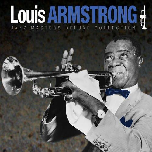 Louis Armstrong - Jazz Masters Deluxe Collection (2012) [Multi]