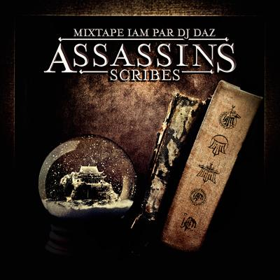 IAM par DJ DAZ - Assassins Scribes