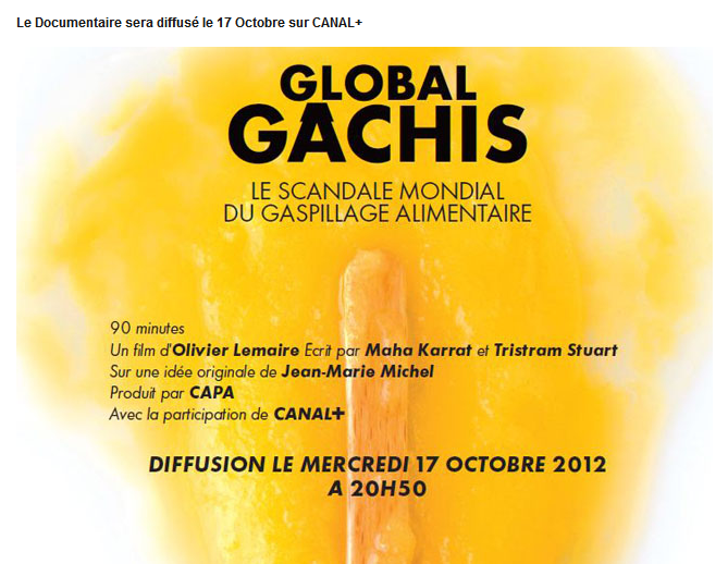 Global Gachis, Le Scandale Mondial Du Gaspillage Alimentaire