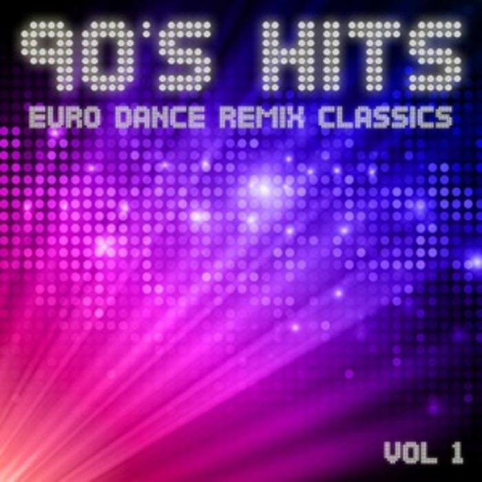 VA - 90's Hits: Euro Dance Remix Classics Vol 1 (2012) [MULTI)