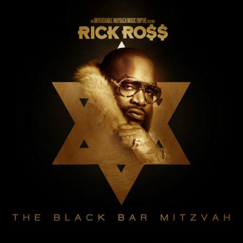 Rick Ross - The Black Bar Mitzvah (Mixtape) (2012) [Multi]
