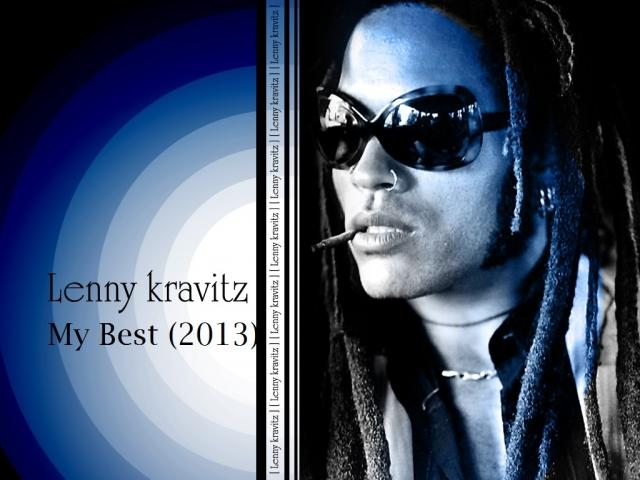 Lenny Kravitz - My Best (2013) [Multi]