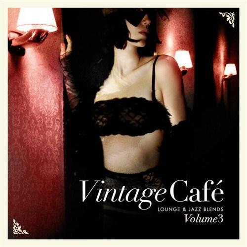 VA - Vintage Cafe Vol. 3 (Lounge And Jazz Blends) (2013) [MULTI]