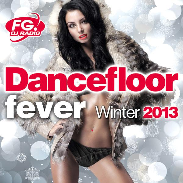 Dancefloor Fever Winter 2013 (FG DJ Radio) [Multi]
