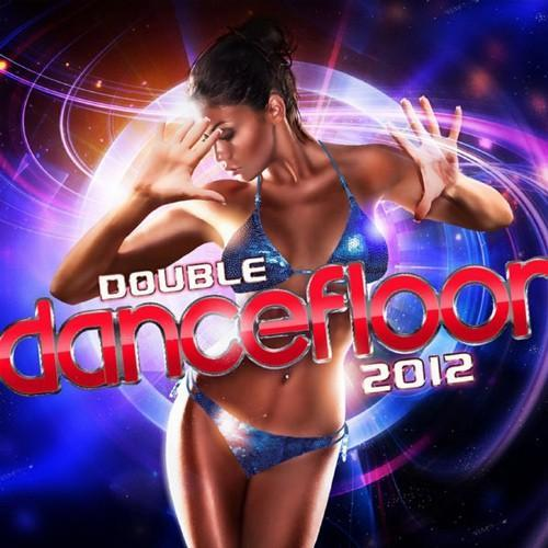 Double Dancefloor 2012 Vol 2