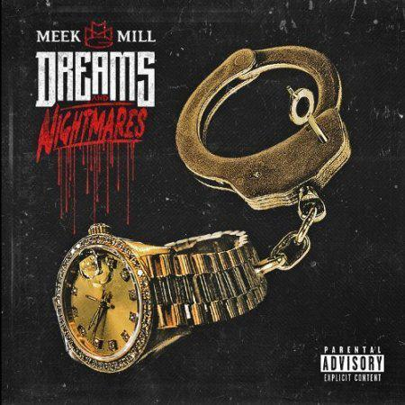 Meek Mill - Dreams and Nightmares (Deluxe Version)