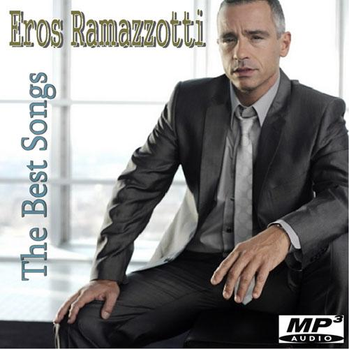 Eros Ramazzotti - The Best Songs (2013)