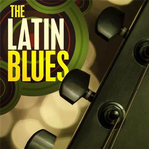The Latin Blues (2012) [Multi]