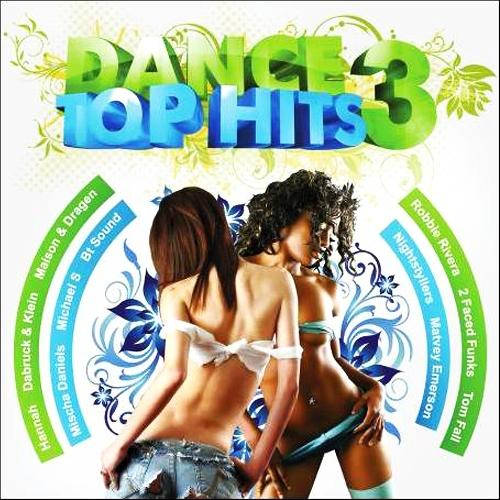 Dance Top Hits Volume 3