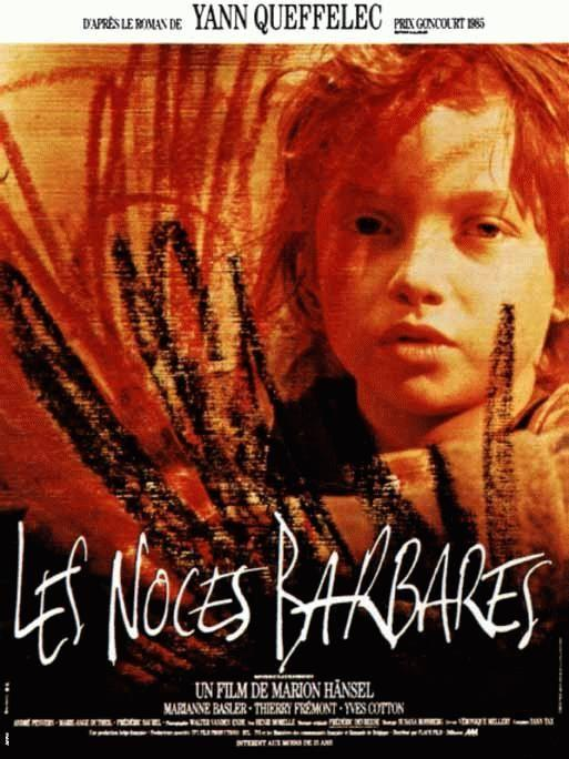 Les Noces barbares [FRENCH] [DVDRiP] [MULTI]