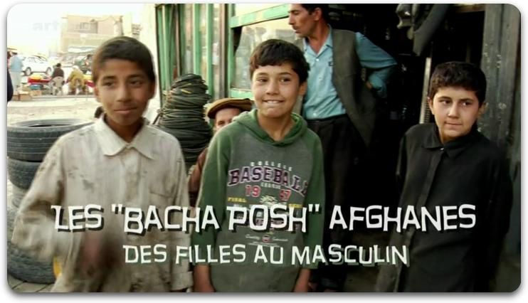 "[Multi] Les ""Bacha Posh"" Afghanes - Des Filles Au Masculin [FRENCH 