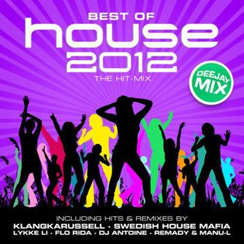 Best Of House 2012 - The Hit-Mix