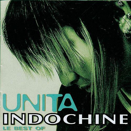 Indochine - Unita Le Best Of