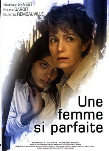 Une femme si parfaite [DVDRiP] [FRENCH] [MULTI]