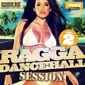VA - Ragga Dancehall Session Vol 2 (2013) [MULTI]