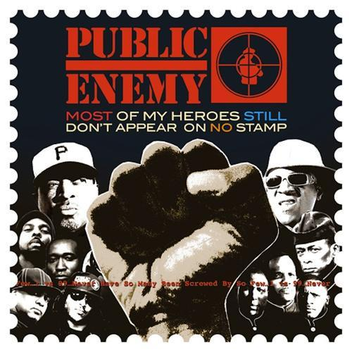 Public Enemy -  Most Of My Heroes Still Dont Appear On No Stamp (2012) [MULTI]