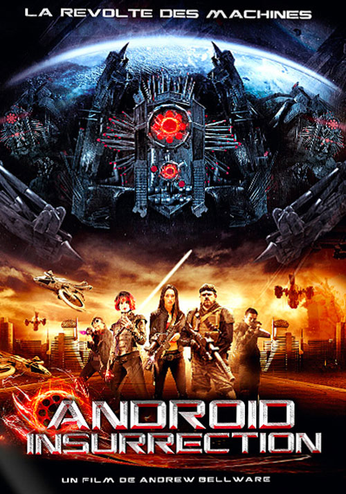 Android Insurrection (2012) [1CD + AC3] [DVDRiP] [FRENCH] [MULTI]