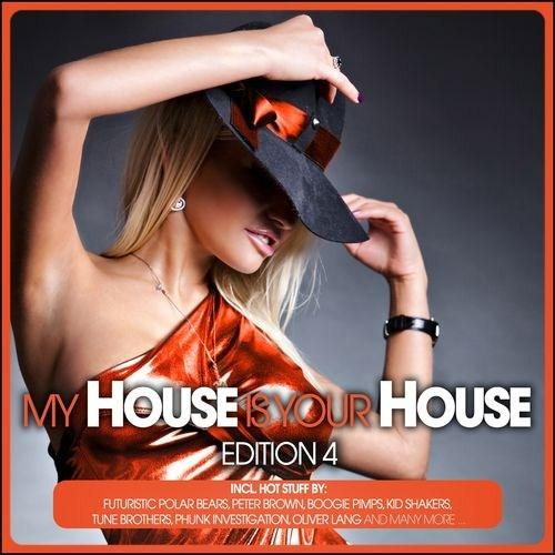My House Is Your House Vol.4 (2012) [Multi]