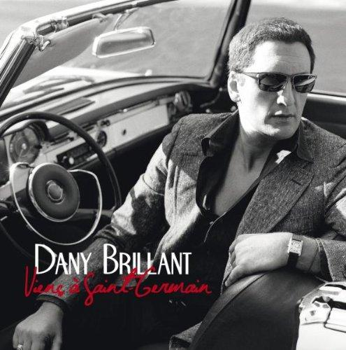 Dany Brillant - Viens A Saint Germain (Best Of Anniversaire) (2012) [Multi]