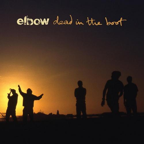 Elbow - Dead In The Boot (2012) [Multi]