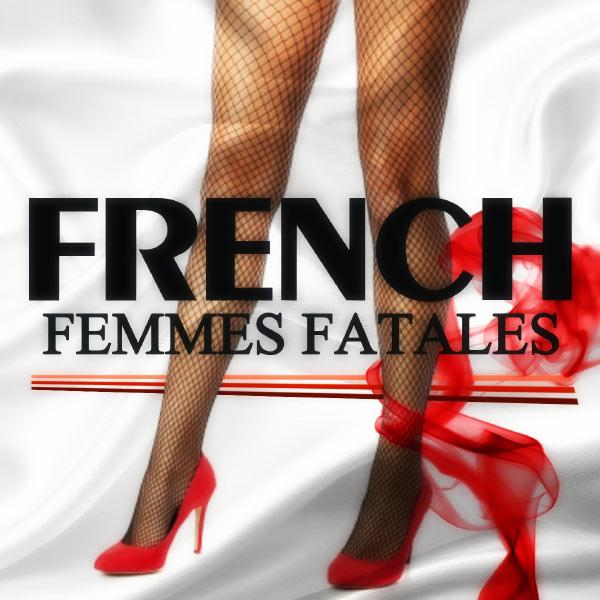 French Femmes Fatales Vol.1&2 - 40 Love Songs