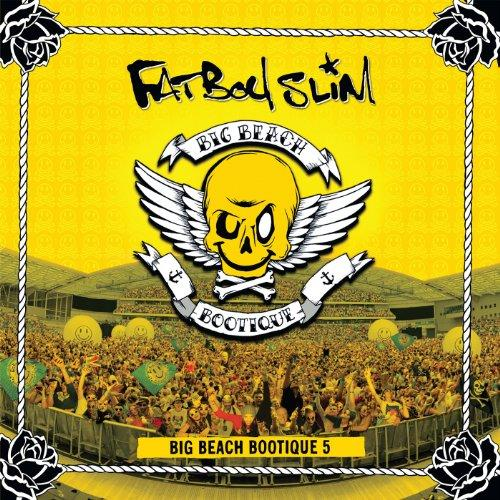 Fatboy Slim - Big Beach Bootique 5 (2013) [Multi]