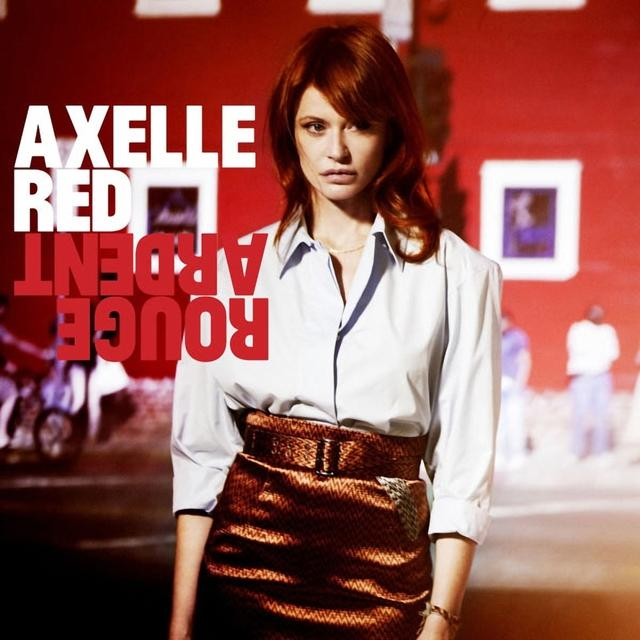 Axelle Red - Rouge Ardent (2013) (Flac)