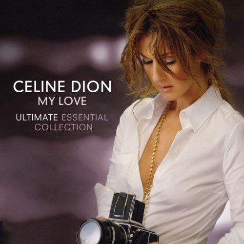 Celine Dion - My Love Ultimate Essential Collection (Flac) [Multi]