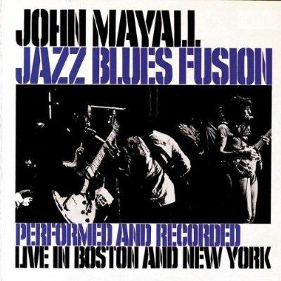 John Mayall - Jazz Blues Fusion [Multi]