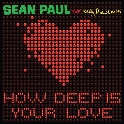 Sean Paul Feat Kelly Rowland - How Deep Is Your Love (2012) [Multi]