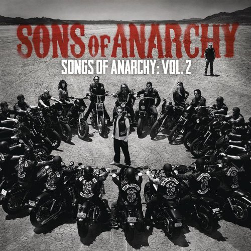 VA - Sons Of Anarchy - Songs Of Anarcy Vol.2 [MULTI]