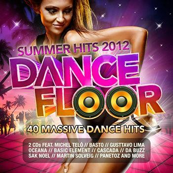 Dance Floor Summer Hits 2012