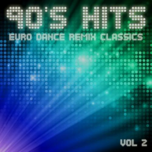 90's Hits - Euro Dance Remix Classics Vol.2