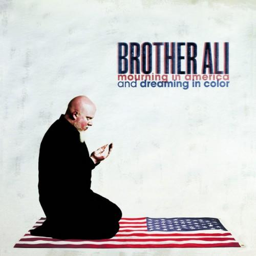Brother Ali - Mourning In America And Dreaming In Color (2012) [Multi]