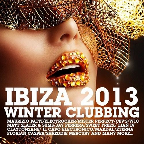 Ibiza Winter Clubbing (2013) [Multi]