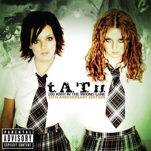 t.A.T.u. - 200 KM/H In the Wrong Lane :10th Anniversary Edition (2012) [Multi]