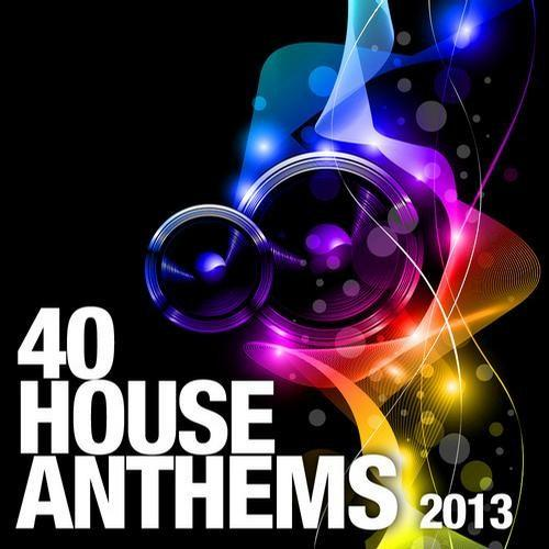 40 House Anthems (2013) [Multi]