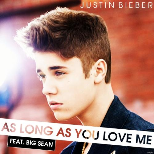 Justin Bieber Feat Big Sean - As Long As You Love Me (Remixes) 2012 [Multi]