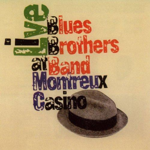 Blues Brothers Band - Live At Montreux Casino (1997) [FLAC] [MULTI]