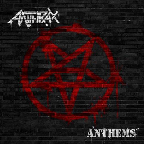 Anthrax - Anthems (Covers EP) (2013) [MULTI]