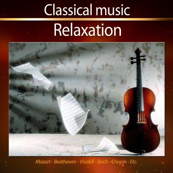 Classical Music - Relaxation